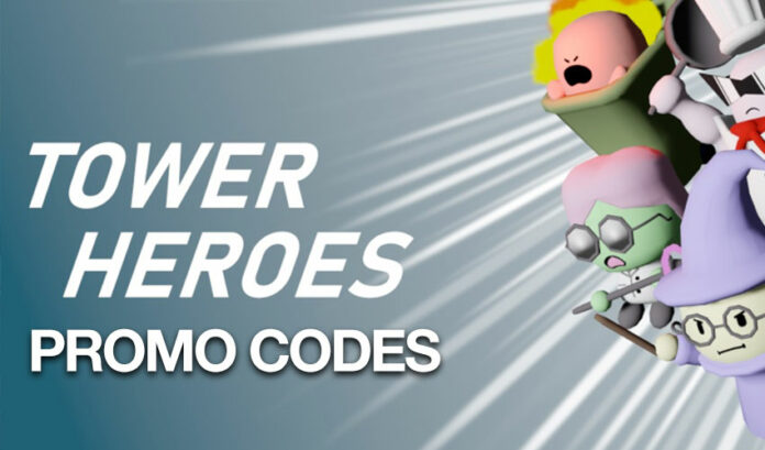 Codes promotionnels Roblox Tower Heroes Mai 2020