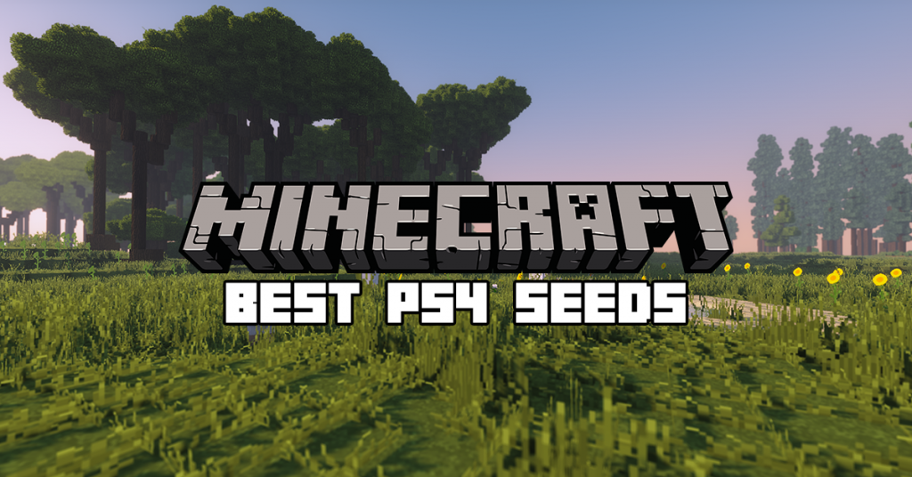 Meilleures graines Minecraft PS4