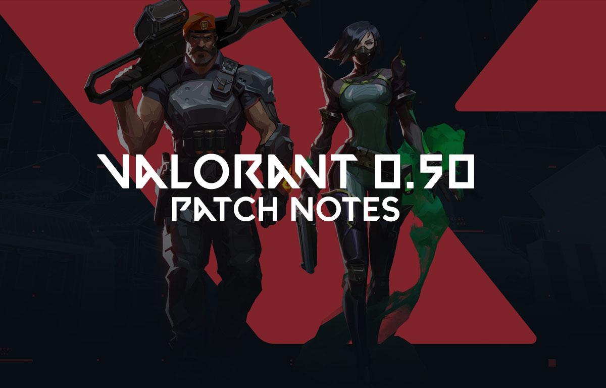 Notes de mise à jour Valorant 0.50