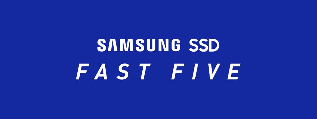 Samsung Fast Five SSD