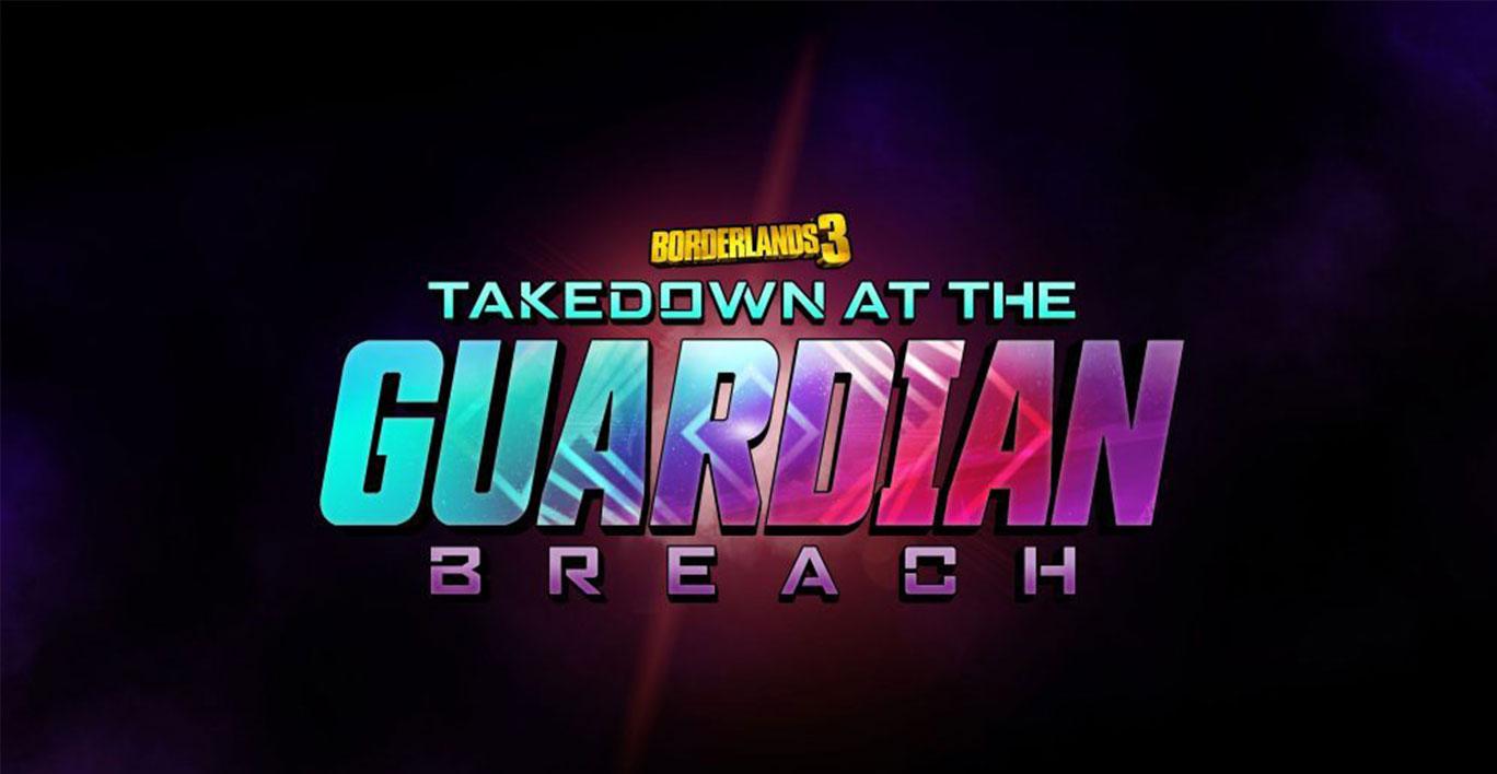 De nouveaux légendaires dans Guardian Takedown Borderlands 3
