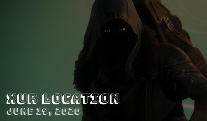 Destiny 2 Xur Location - 19 juin Objets et emplacement