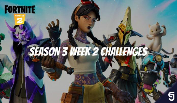 Fortnite Season 3 Week 2 Challenges Guide