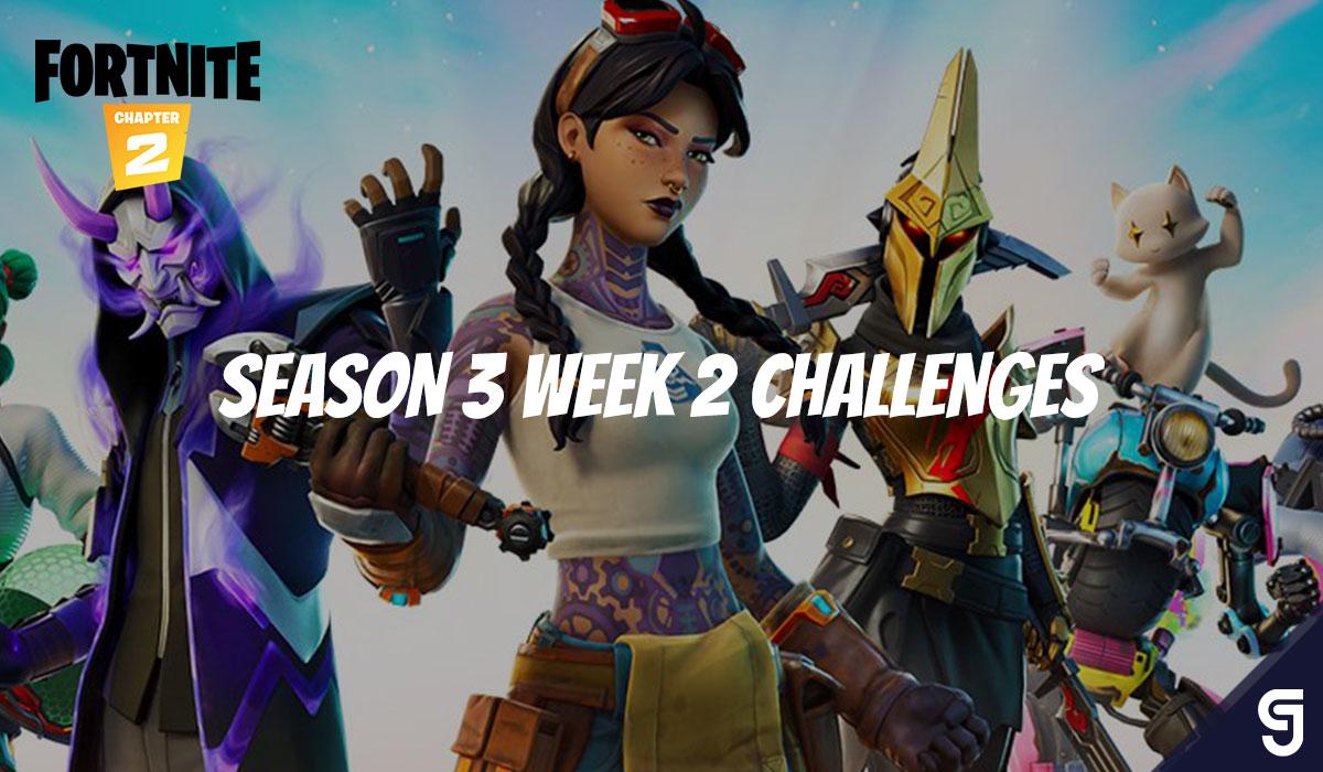 Guide des défis Fortnite Saison 3 Semaine 2