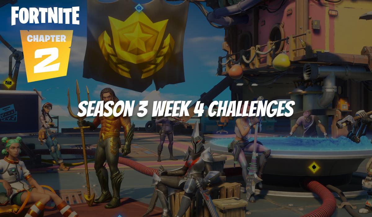 Guide des défis Fortnite Saison 3 Semaine 4