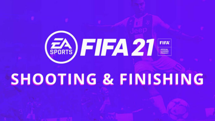 FIFA21_Shooting_finishingGuide