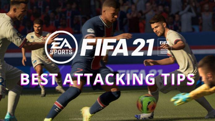 FIFA 21: Meilleurs conseils d'attaque