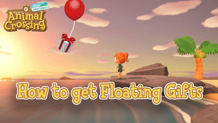 How to Get Floating Gifts in Animal Crossing: New Horizons