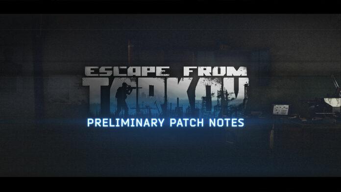 Escape From Tarkov 0.12.10 Notes de mise à jour