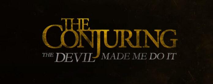 The Conjuring: The Devil Made Me Do It La bande-annonce décrit un cas démoniaque qui a choqué l'Amérique